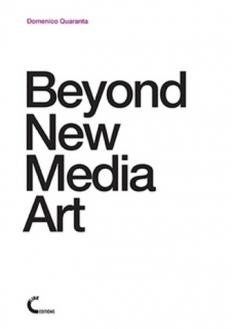 Beyond New Media Art