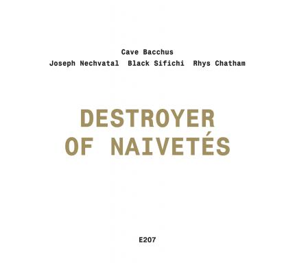 Destroyer of Naivetés on Entr'acte