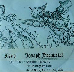 Sleep: Joseph Nechvatal: Sleep: Sound of Pig Music cassette release 1983